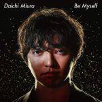 Be Myself(三浦大知)
