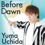 Before Dawn(内田雄馬)
